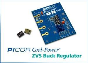 Vicor Corporation Integrates Zero-Voltage Switching Into Point of Load Devices With New Picor Cool-Power(R) ZVS Buck Regulators