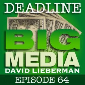 Deadline Big Media 64 – The Chris DeWolfe Podcast