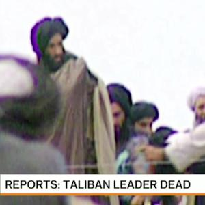 Taliban Leader Is Dead: Reports