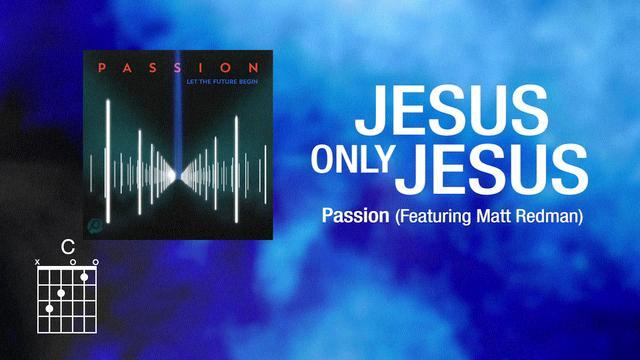 Jesus, Only Jesus [Lyrics]
