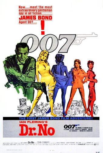 &amp;#39;Dr. No&amp;#39; (1962), starring Sean Connery, was the first Bond movie