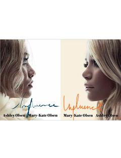 Influence by Mary-Kate and Ashley Olsen