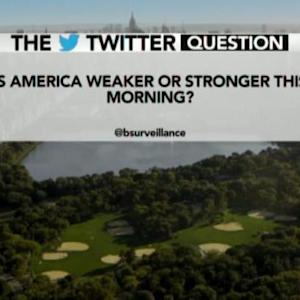 Is America Weaker or Stronger This Morning?