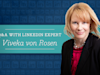 "Q&A with Viveka von Rosen, aka the ""LinkedIn Expert"""