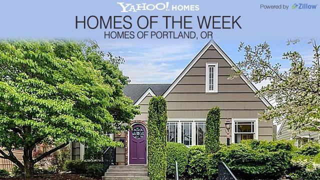 Yahoo! Homes of the Week: Homes of Portland, OR
