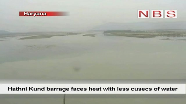 Hathni Kund barrage faces heat with less cusecs of water