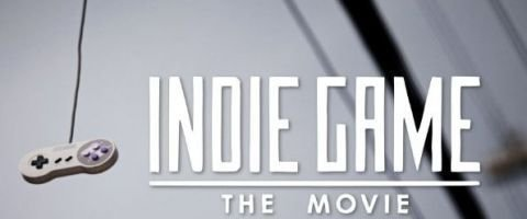 Indie Game The Movie disponible