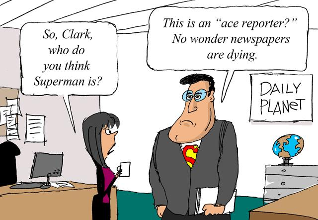 Clark Kent on the Demise of Newspapers [COMIC]