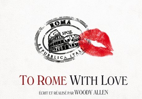 """ To Rome with Love "": un Woody Allen paresseux"