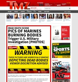 This Wednesday, Jan. 14, 2014 screenshot shows the TMZ website with their story about U.S, military members burning bodies. The U.S. Marine Corps said Wednesday, Jan. 15, 2014, it is attempting to determine the authenticity of photos published by TMZ.com that the entertainment website says show Marines appearing to burn bodies of dead Iraqi insurgents in Fallujah in 2004. (AP Photo)