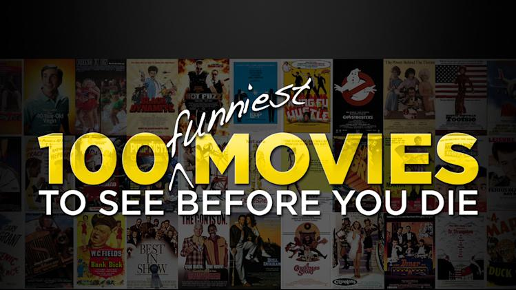 100 funniest movies to see before you die
