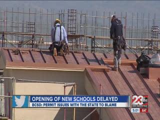 Opening of northeast Bakersfield schools delayed