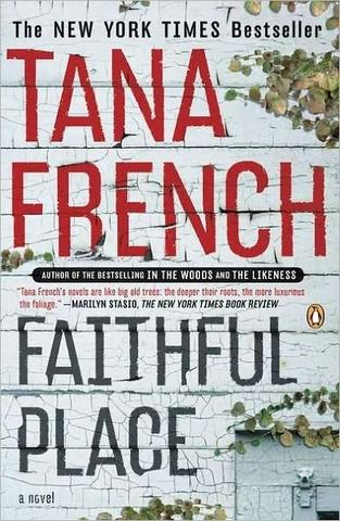 Faithful Place by Tana French, at Barnes and Noble