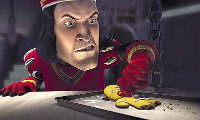 Lord Farquaad ( John Lithgow ) tries to extract information from the hapless Gingerbread Man ( Conrad Vernon ) in Dreamworks' Shrek