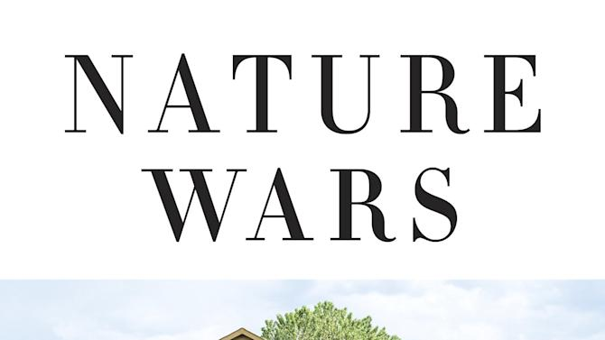 """This book cover image released by Crown shows """"Nature Wars: The Incredible Story of How Wildlife Comebacks Turned Backyards into Battlegrounds,"""" by Jim Sterba. (AP Photo/Crown)"""