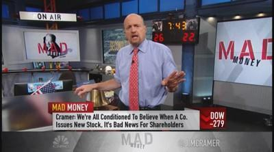 Cramer: Why you should love secondary offerings