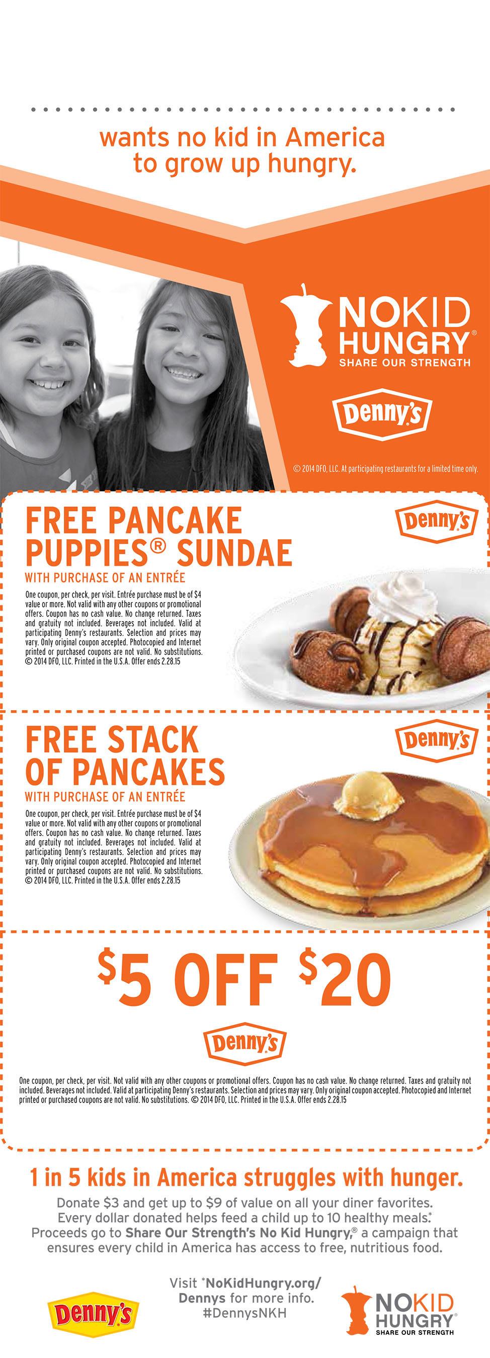 For a $3 donation, guests will receive $9 worth of coupons redeemable at participating Denny's restaurants. Every dollar donated helps feed a child ...
