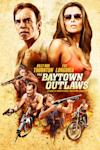 Poster of The Baytown Outlaws