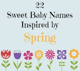 Spring Forward with 22 Booming Baby Names!