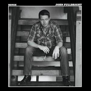 "This CD cover image released by Blue Dirt Records shows ""Songs,"" by John Fullbright. (AP Photo/Blue Dirt Records)"