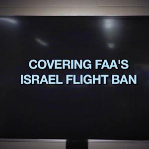 FAA'S BAN ON FLIGHTS TO AND FROM ISRAEL