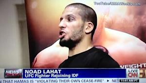 Israeli UFC Fighter Noad Lahat is Heading Home to Fight for His Family and to Fight for Peace