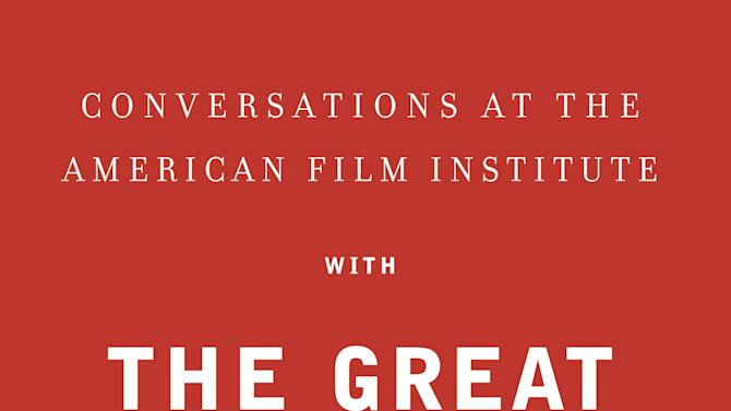 "This book cover image released by Knopf shows, ""Conversations at the American Film Institute With the Great Moviemakers: The Next Generation, From the 1950s to Hollywood Today,"" by George Stevens Jr. (AP Photo/Knopf)"