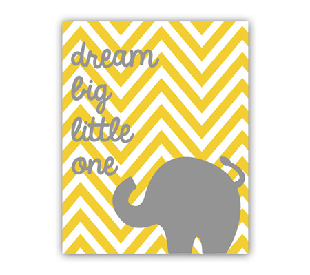 """Dream Big Little One"" Elephant Art Chevron Print"