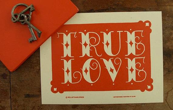 True Love Letterpress Poster