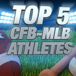Top 5 CFB Players To Play MLB
