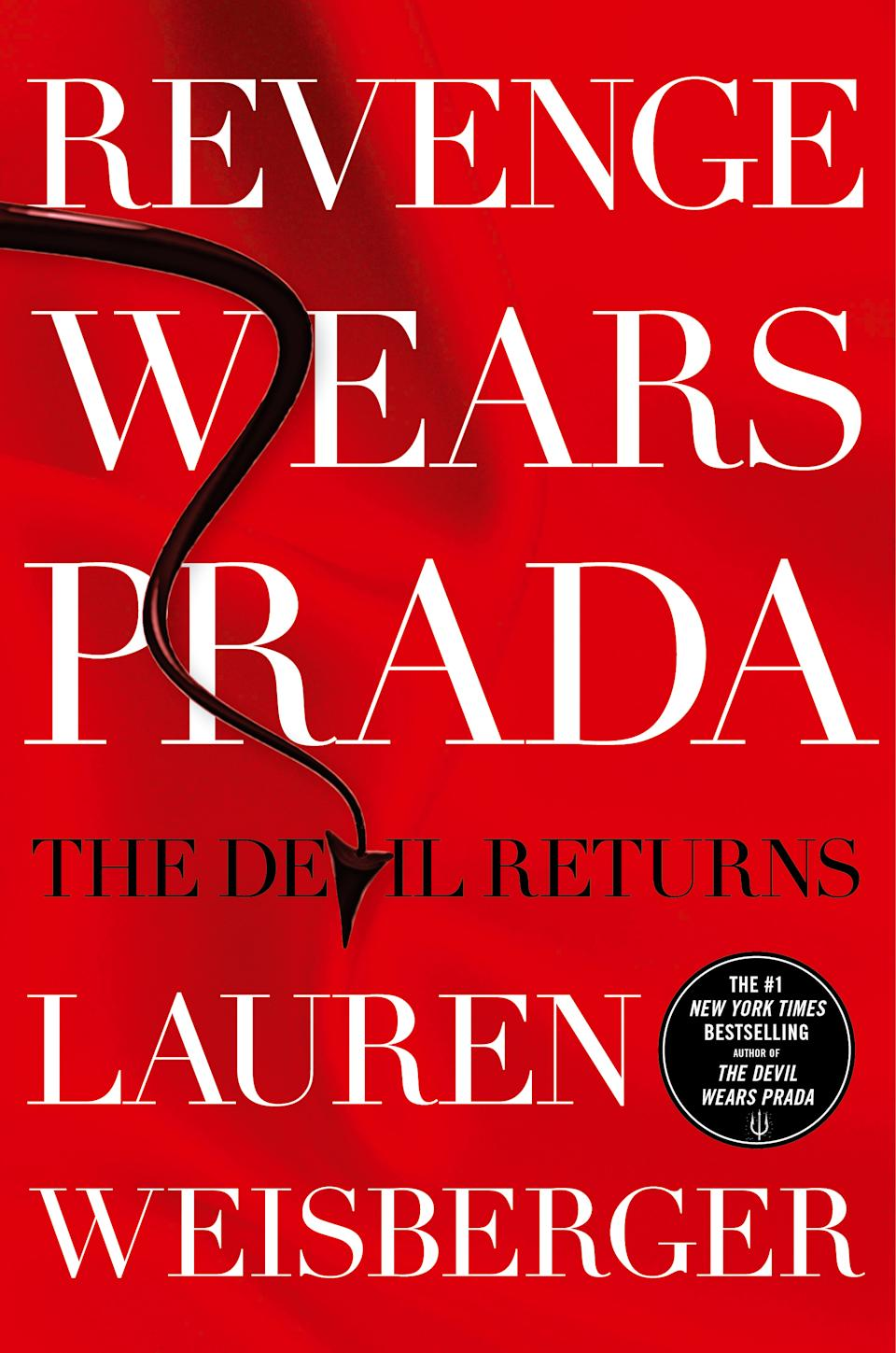 "This book cover image released by Simon & Schuster shows ""Revenge Wears Prada: The devil Returns,"" by Lauren Weisberger. (AP Photo/Simon & Schuster)"