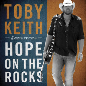 "This CD cover image released by Show Dog - Universal Music shows the latest release by Toby Keith, ""Hope on the Rocks."" (AP Photo/Show Dog - Universal Music)"