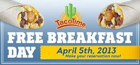 TacoTime® Celebrates The Launch Of Breakfast With A Free Burrito!