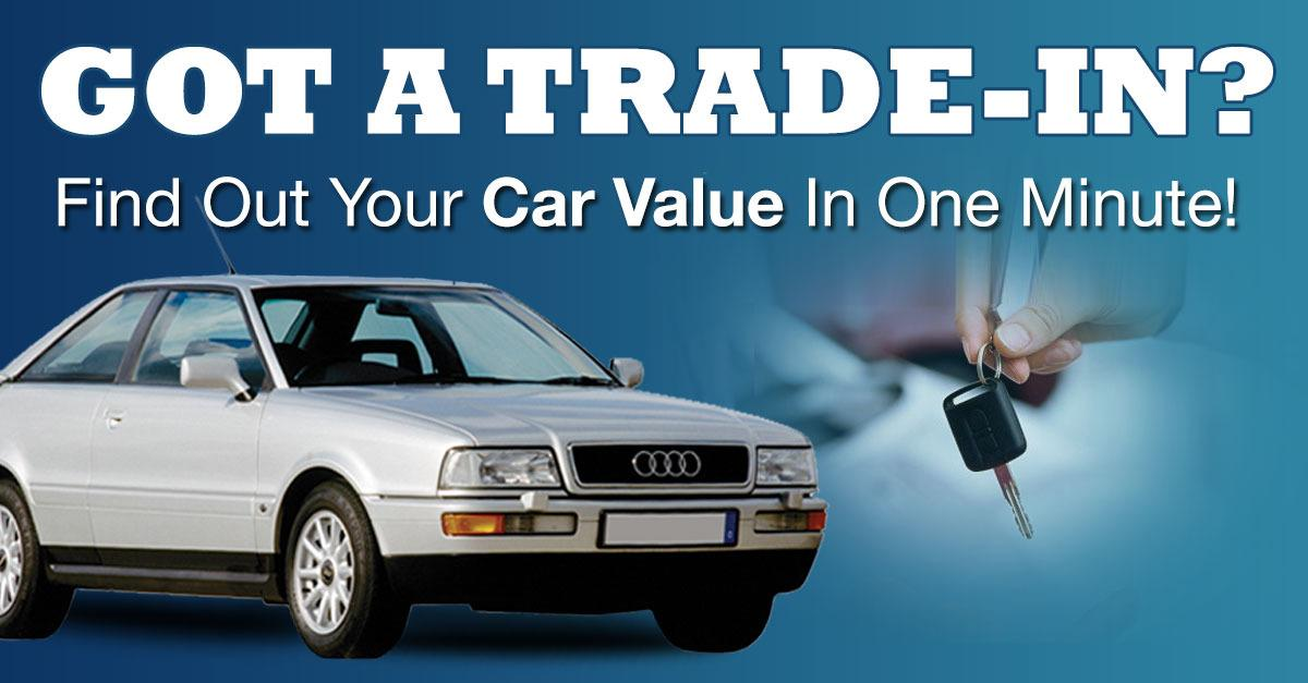 What's Your Car Worth? Get the Best Trade In Value