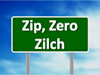 Zip, Zero, Zilch