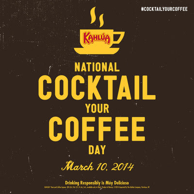 Kahlua(R) Declares First-Ever National Cocktail Your Coffee Day