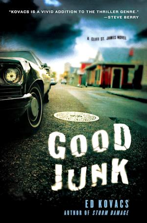 """This book cover image released by Minotaur shows """"Good Junk,"""" by Ed Kovacs. The post-Katrina crime thriller finds private eye St. James probing foreign weapons dealers. (AP Photo/Minotaur)"""