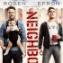 Neighbors – trailer e poster per la nuova commedia con Zac Efron