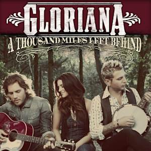 """This CD cover image released by Emblem Music Group/Warner Bros. Records shows """"A Thousand Miles Left Behind,"""" by Gloriana. (AP Photo/Emblem Music Group/Warner Bros. Records)"""