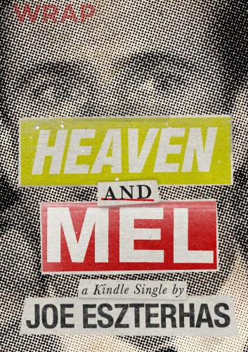 Joe Eszterhas Pens a Mel Gibson Tell-All eBook: 'Heaven and Mel' (Updated)