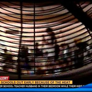 Local schools let out early due to heat