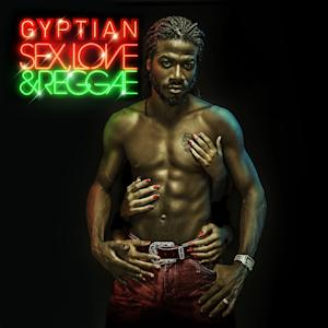 "This CD cover image released by V.P. Records shows ""Sex, Love & Reggae,"" the latest release by Gyptian. (AP Photo/V.P. Records)"