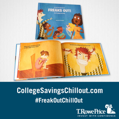 """T. Rowe Price has launched a children's book for adults called """"Everybody Freaks Out"""" and website www.collegesavingschillout.com, to help parents of young children cope with the """"sticker shock"""" that sets in when they learn of the cost of a college education. The book is retailing for $5 on Amazon.com and all proceeds benefit Junior Achievement."""
