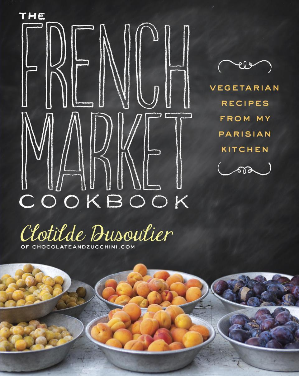 "This undated publicity photo provided by Clarkson Potter shows the cover of Clotilde Dusoulier's ""The French Market Cookbook,"" to be published by Clarkson Potter on July 2, 2013. (AP Photo/Clarkson Potter)"