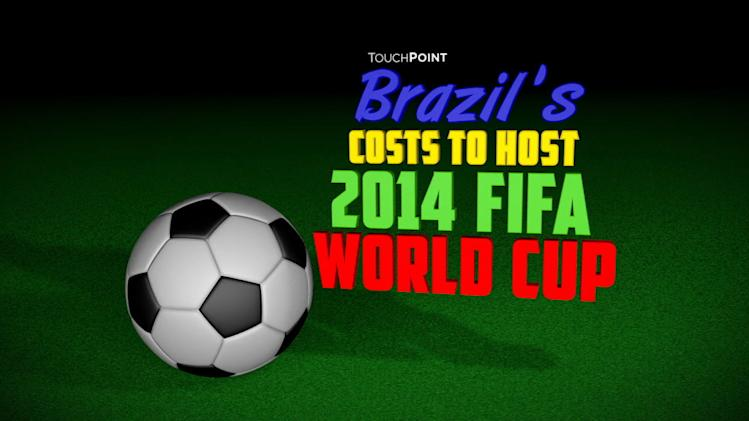 BRAZIL'S COSTS FOR FIFA WORLD CUP