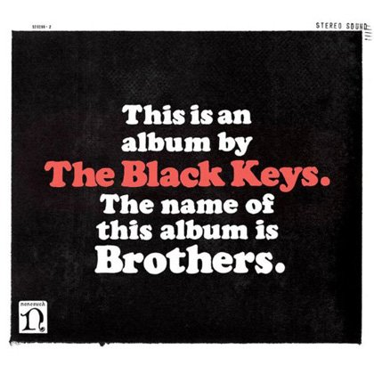 10. The Black Keys: Too Afraid to Love You