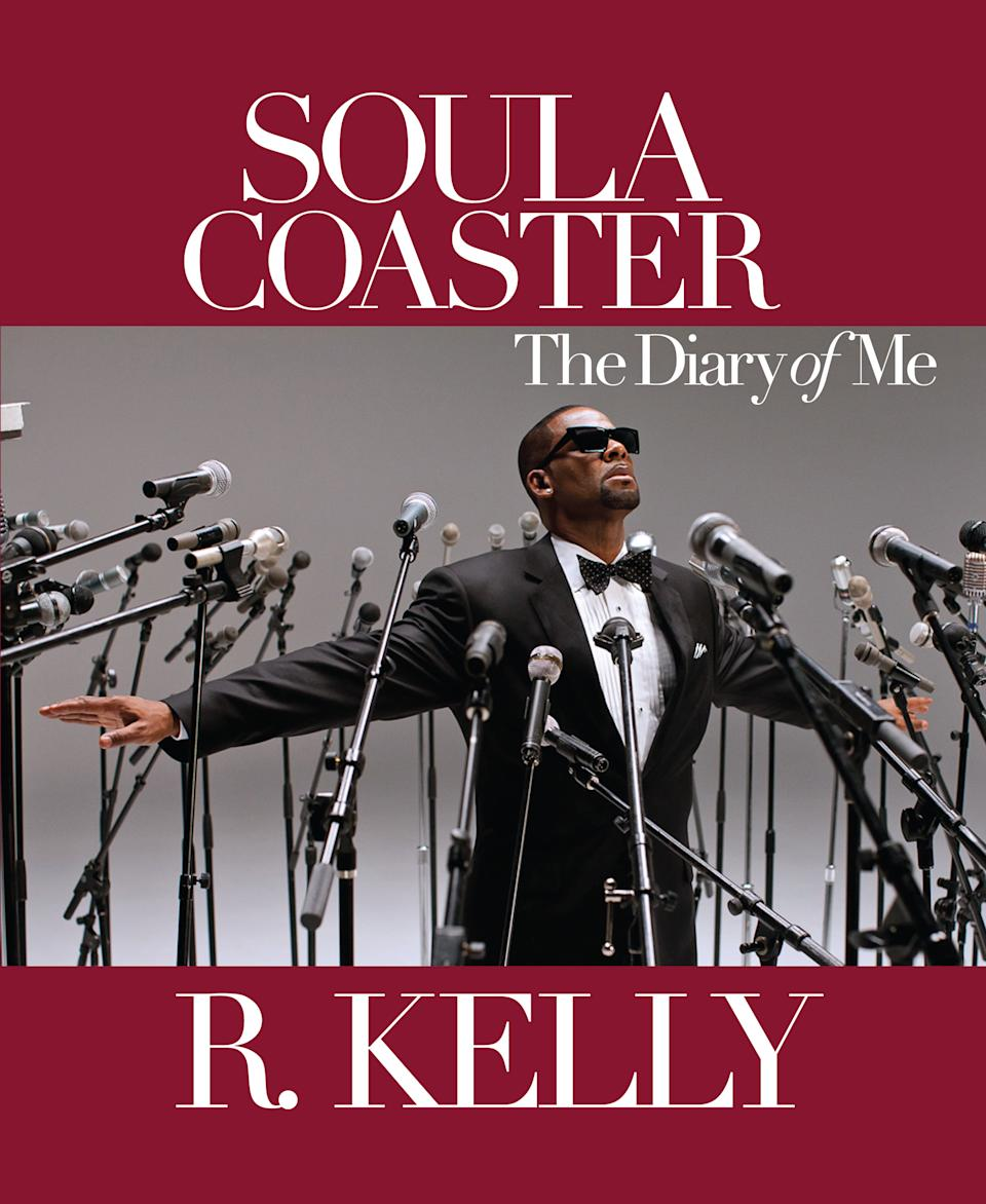 "This image provided by SmileyBooks shows the cover of R. Kelly's ""Soulacoaster: The Diary of Me."" The book recounts the creative and family life of a once-in-a-generation performer and musician. (AP Photo/SmileyBooks)"
