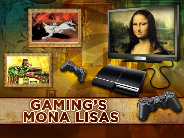 Gaming's Mona Lisas