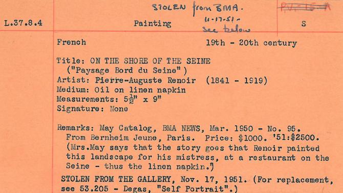 This undated handout image provided by the Baltimore Museum of Art (BMA) shows an orange card, the only record the museum has that a Renior painting was stolen from the BMA,  Nov. 17, 1951. Officials at the BMA are combing through their paper records to learn more about a recorded theft of a Renoir painting from the museum in 1951 after seems to have turned up recently at a West Virginia flea market sale. While no police report has been uncovered yet, an expert on art thefts says the museum has a good case to reclaim the painting for its collection.  (AP Photo/Baltimore Museum of Art)