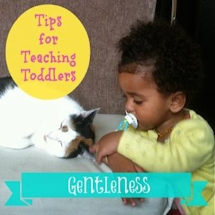 6 Ways to Teach Your Toddler Gentleness